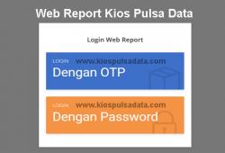 Cara Login Web Report Kios Pulsa Data